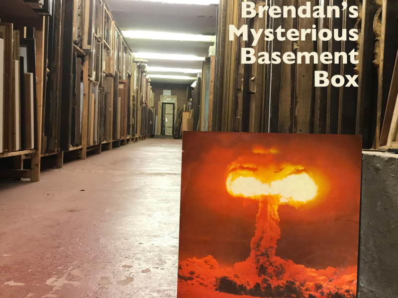 An archive, atomic bomb and text Brendan's Mysterious Basement Box